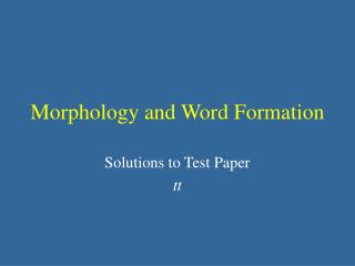 Morphology and Word Formation