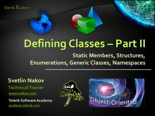 Defining Classes – Part II