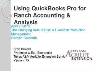 April 2, 2013 The Changing Role of Risk in Livestock Production Management Denver, Colorado