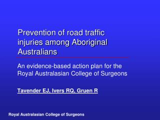 Prevention of road traffic injuries among Aboriginal Australians