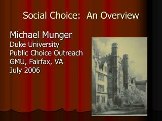 Social Choice:  An Overview