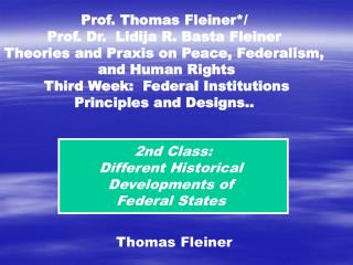 2nd Class: Different Historical Developments of Federal States