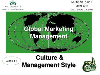 Global Marketing Management Culture &  Management Style