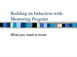 Building an Induction-with-Mentoring Program
