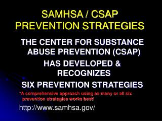 SAMHSA / CSAP PREVENTION STRATEGIES