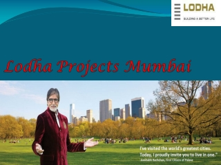 Lodha Group Mumbai.