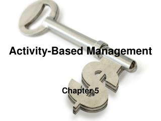 Activity-Based Management