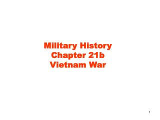 Military History Chapter 21b Vietnam War