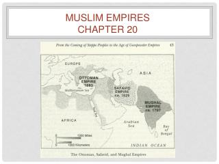 Muslim Empires Chapter 20