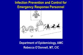 Infection Prevention and Control for Emergency Response Personnel