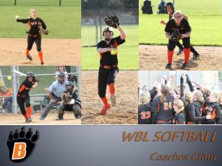 WBL SOFTBALL Coaches Clinic