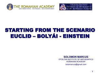 STARTING FROM THE SCENARIO EUCLID – BOLYÁI - EINSTEIN