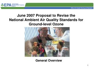 June 2007 Proposal to Revise the  National Ambient Air Quality Standards for Ground-level Ozone