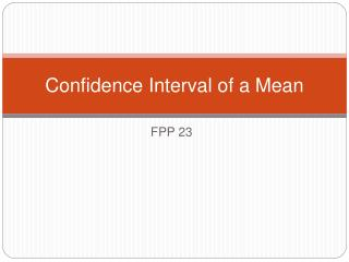 Confidence Interval of a Mean