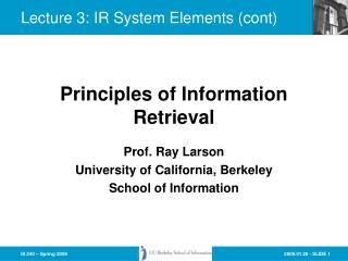 Lecture 3: IR System Elements (cont)