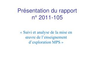 Présentation du rapport n° 2011-105