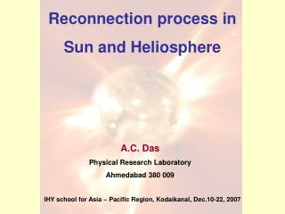 Reconnection process in  Sun and Heliosphere