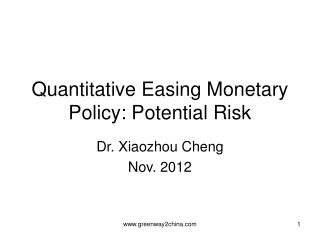 Quantitative Easing Monetary Policy: Potential Risk