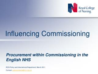 Influencing Commissioning