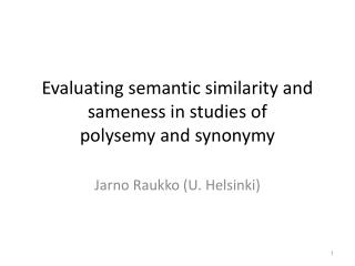 Evaluating semantic similarity and sameness in studies of polysemy and synonymy
