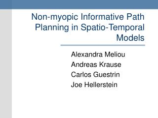 Non-myopic Informative Path Planning in Spatio-Temporal Models