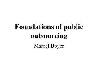 Foundations of public outsourcing
