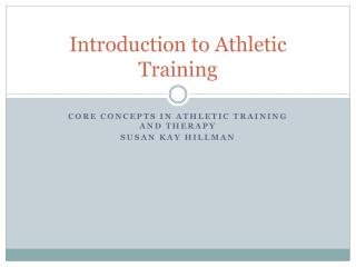 Introduction to Athletic Training