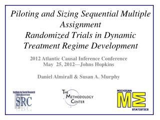 Piloting and Sizing Sequential Multiple Assignment Randomized Trials in Dynamic Treatment Regime Development