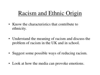 Racism and Ethnic Origin