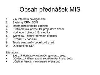 Obsah přednášek MIS