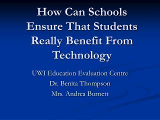 How Can Schools Ensure That Students Really Benefit From Technology
