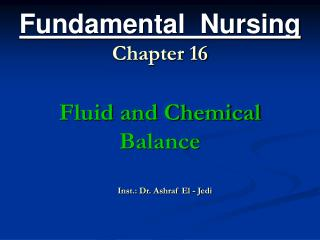 Fundamental Nursing Chapter 16 Fluid and Chemical Balance