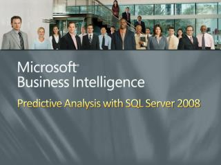 Predictive Analysis with SQL Server 2008