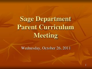 Sage Department Parent Curriculum Meeting