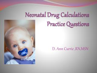 Neonatal Drug Calculations Practice Questions