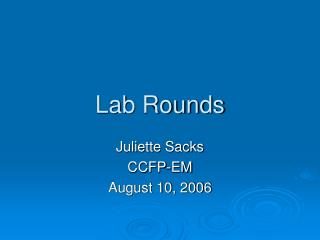 Lab Rounds