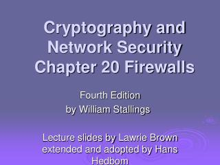 Cryptography and Network Security Chapter 20 Firewalls