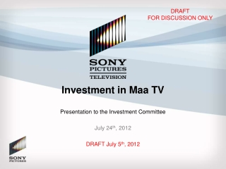 Investment in Maa TV