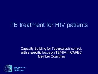 TB treatment for HIV patients