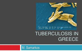 Tuberculosis in Greece