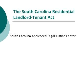The South Carolina Residential Landlord-Tenant Act