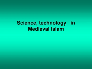 Science, technology in Medieval Islam