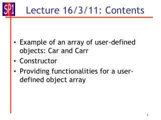 Lecture 16/3/11: Contents