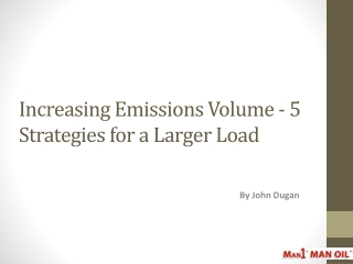 Increasing Emissions Volume - 5 Strategies for a Larger Load