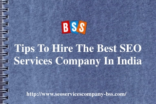 Tips to hire the best SEO services company in India: