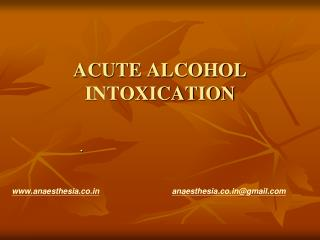 ACUTE ALCOHOL INTOXICATION