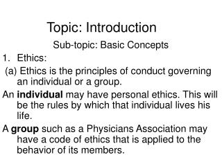 Topic: Introduction