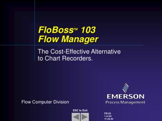 FloBoss TM 103 Flow Manager
