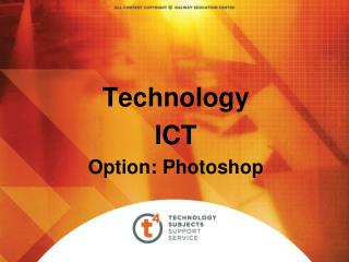 Technology ICT Option: Photoshop