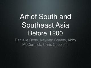 Art of South and Southeast Asia  Before 1200
